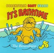 The Berenstain Baby Bears - It's Bathtime (bath book)