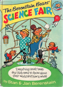 The Berenstain Bears' Science Fair - bear facts library