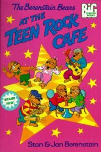 The Berenstain Bears at the Teen Rock Cafe (Big Chapter Books)
