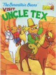 The Berenstain Bears Visit Uncle Tex (Cub Club)