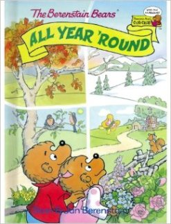 The Berenstain Bears All Year 'Round (Cub Club)