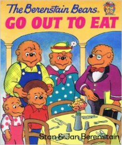 The Berenstain Bears Go Out to Eat (Family Time)
