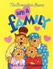 The Berenstain Bears Are a Family (First First Time Books)