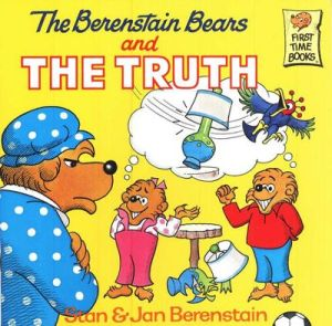 The Berenstain Bears and the Truth (First Time Books)