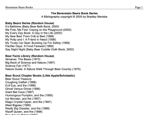 A glimpse at one of the earliest versions of my Berenstain Bears Bibliography, 2005. The list has grown significantly and now reflects a complete list of storybooks, activity books, and ephemera. The current catalog is updated/corrected on a regular basis.